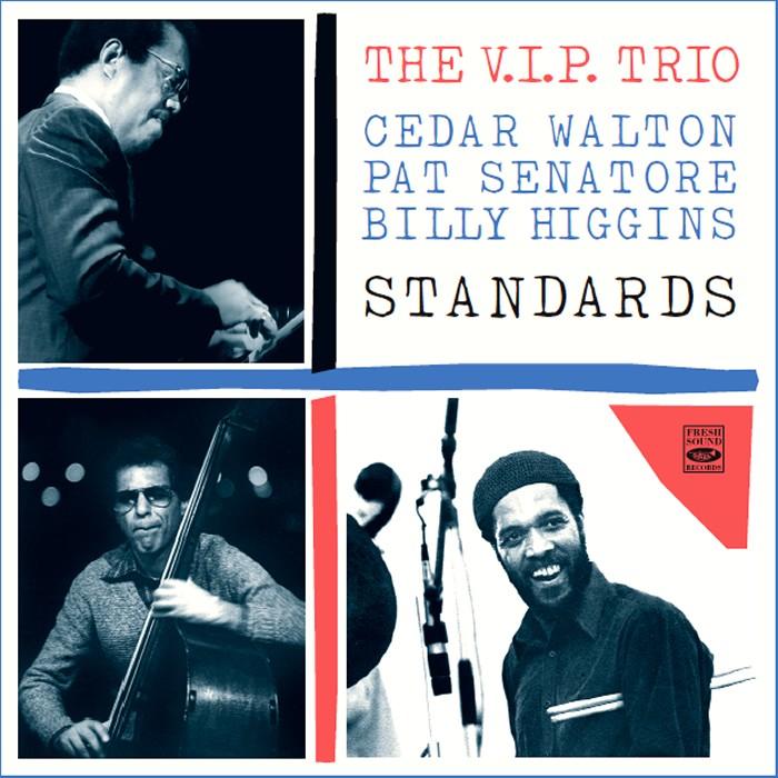VIP Trio STANDARDS